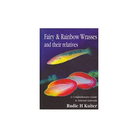 Fairy & rainbow Wrasses and their relatives( Ingles)